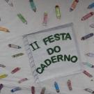 II FESTA DO CADERNO - 1º ANO