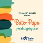 Educação Infantil realiza Bate-Papo com pais