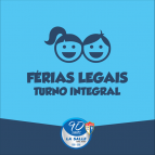 Cronograma das Férias Legais do Turno Integral