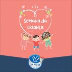 Atividades lúdicas celebram Semana da Criança