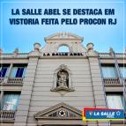 La Salle Abel se destaca em vistoria do Procon-RJ
