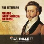Feriado Independência do Brasil, 07 de setembro