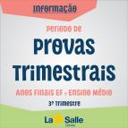 Período de Provas Trimestrais | 3º Trimestre