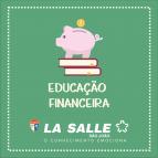 Educação Financeira: conquista do objetivo coletivo