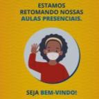 Retorno aulas presenciais - Orientações e protocolo