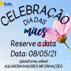 Convite Especial  - Celebração dia das Mães