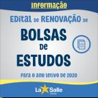 Edital de RENOVAÇÃO de Bolsas de Estudos para 2020