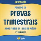 Período de Provas Trimestrais | 2º Tri - EF II e EM