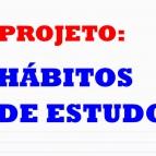 Inicia o Projeto Hábitos de Estudo