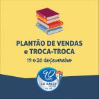 19 e 20/2: Plantão de vendas e Troca-Troca de Livros