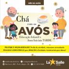 Chá com os Avós | Ed. Infantil e Anos Iniciais TARDE