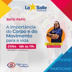 Bate-papo A Importância do Corpo e do Movimento