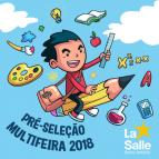 Multifeira 2018: Cronograma de pré-seleção