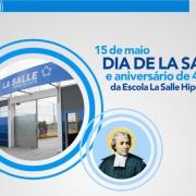 Dia de La Salle e Aniversário do Hipólito Leite