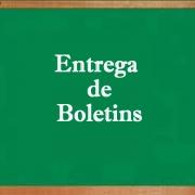 Entrega de Boletins – 1º trimestre