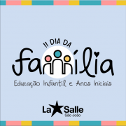 É sábado, 26/10: Dia da Família La Salle São João
