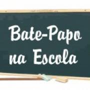 Bate-Papo na Escola