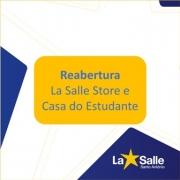 Reabertura La Salle Store e Casa do Estudante