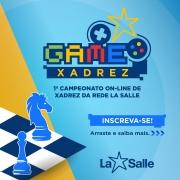 1° Campeonato On-line de Xadrez da Rede La Salle