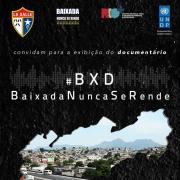 Exibição do filme da ONU 'Baixada Nunca Se Rende'