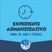 Expediente Administrativo: Final de Ano e Férias