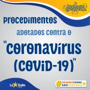 Novos procedimentos adotados contra o Coronavírus