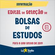 Disponível o Edital para Bolsas de Estudos em 2019