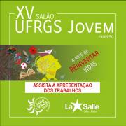 Salão UFRGS Jovem: assista às apresentações