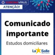 COMUNICADO IMPORTANTE - ESTUDOS DOMICILIARES