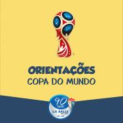 Orientações sobre os jogos da Copa do Mundo