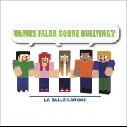 Vamos Falar sobre Bullying?