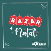 Bazar de Natal será realizado de 4 a 6 de dezembro