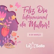 Feliz dia Internacional da Mulheres