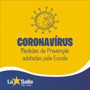 Coronavírus: confira as medidas adotadas pela Escola