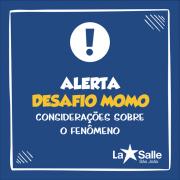 La Salle São João alerta para fenômeno