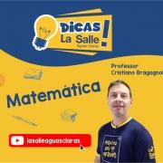 Dicas La Salle Matemática, com o professor Cristiano