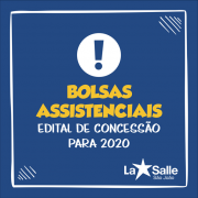 Edital de Concessão de Bolsa Assistencial para 2020