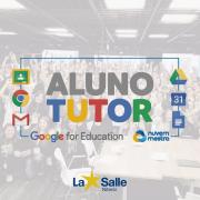 Aluno Tutor - Google for Education