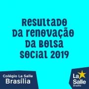 Resultado da renovação da Bolsa Social 2019