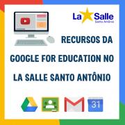 LSSA adota recursos da Google for Education