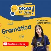 Dicas La Salle Gramática, com a professora Suzana