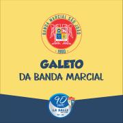 1 de julho: Participe do Galeto da Banda Marcial