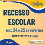Informação sobre o RECESSO ESCOLAR de Carnaval