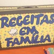 """Projeto """"Receitas em famílias"""