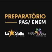 Vem aí o Preparatório La Salle PAS/ENEM 2019
