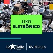 """Ação """"Coleta de Lixo Eletrônico""""!"""