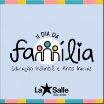 La Salle São João celebra o II Dia da Família