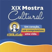 Programação da XIX Mostra Cultural 2019