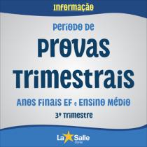 Período de Provas Trimestrais | 3º Tri - EF II e EM