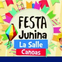 Vem aí a Festa Junina 2018 do La Salle Canoas